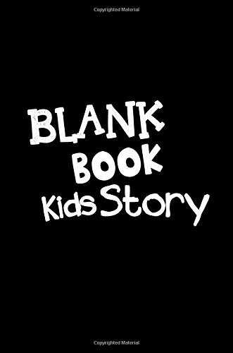 Blank Book Kids Story: 6 x 9, 108 Lined Pages (diary, notebook, journal, workbook)