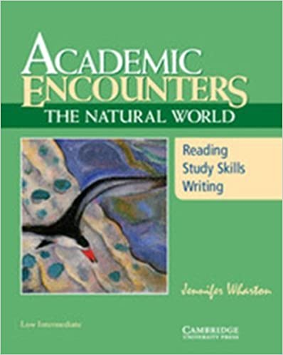 Academic Encounters: The Natural World Student's Book: Reading, Study Skills, and Writing by Jennifer Wharton (2009-04-27)