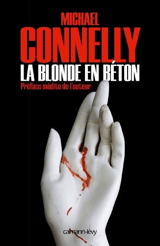 La Blonde En Beton Harry Bosch T 3 French Edition