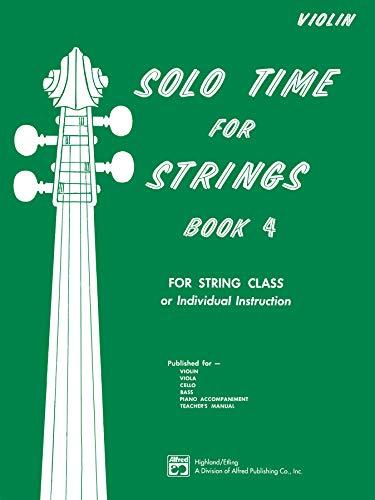 (Solo Time for Strings, Bk 4: Violin)