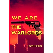 We Are The Warlords