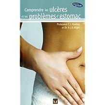 Comprendre les ulcères et les problèmes d'estomac