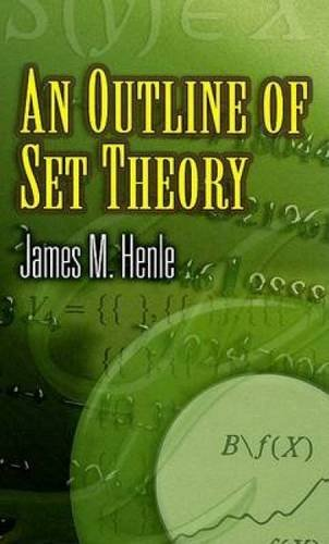 An Outline of Set Theory (Dover Books on Mathematics)