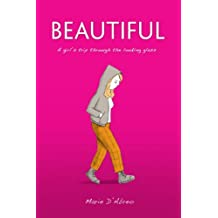 Beautiful: A girl's trip through the looking glass