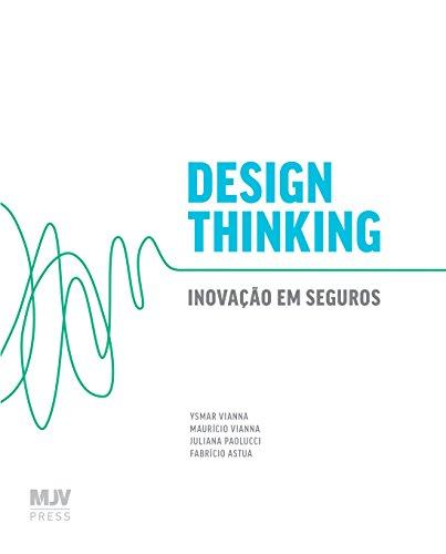 Design Thinking: Inovação Em Seguros