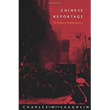 Chinese Reportage: The Aesthetics of Historical Experience
