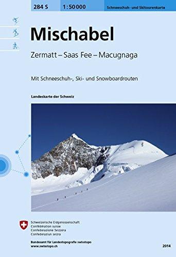 284S Mischabel Schneeschuh- und Skitourenkarte: Zermatt - Saas Fee - Macugnaga (Skitourenkarten 1:50 000)