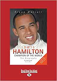 Lewis Hamilton: Champion of the World: The Biography Large ...