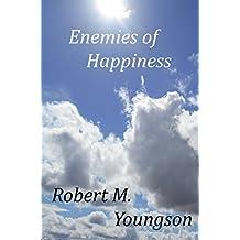 Enemies of Happiness