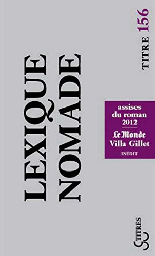 Lexique nomade 2012 (Titres t. 156) (French Edition)