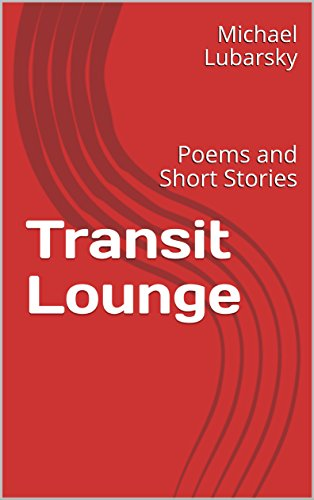 Transit Lounge: Poems and Short Stories