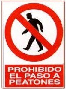 Cartel PVC 40x30 Prohibido el paso a peatones: Amazon.es ...