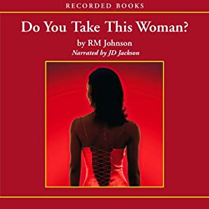 Do You Take This Woman? Audiobook