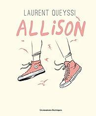 Allison par Laurent Queyssi