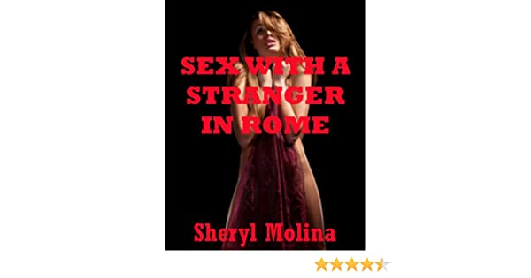 Sex with a Stranger in Rome: A College Girl Erotica Story (RED HOT KINKY: Five Erotica Stories)