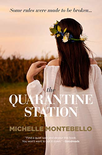 The Quarantine Station by Michelle Montbello
