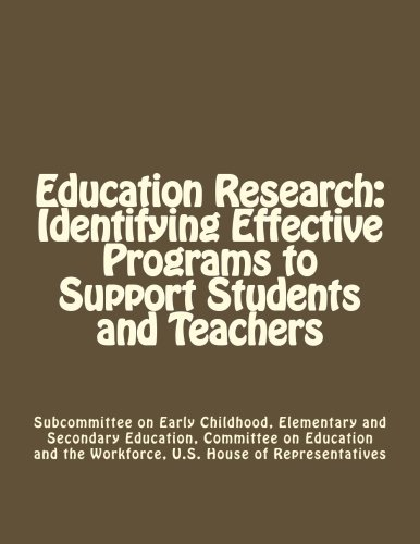 Education Research: Identifying Effective Programs to Support Students and Teachers