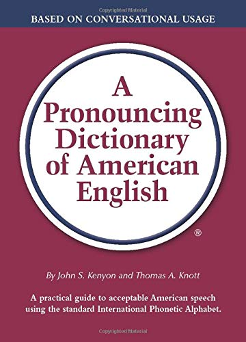 A Pronouncing Dictionary of American English
