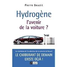 Hydrogène : l'avenir de la voiture (French Edition)