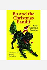 [ Bo and the Christmas Bandit (Bo) [ BO AND THE CHRISTMAS BANDIT (BO) ] By Simmons, Lynn Sheffield ( Author ) Oct-01-2009 Paperback Paperback