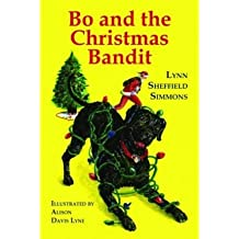 [ Bo and the Christmas Bandit (Bo) [ BO AND THE CHRISTMAS BANDIT (BO) ] By Simmons, Lynn Sheffield ( Author )Oct-01-2009 Paperback