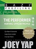 BaZi Profiling Series - The Performer (Hurting Officer Profile) (BaZi Profiling Series - The Ten Profiles)