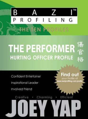 BaZi Profiling Series - The Performer (Hurting Officer Profile