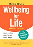 Wellbeing for Life, Miriam Orwin, 1465300538