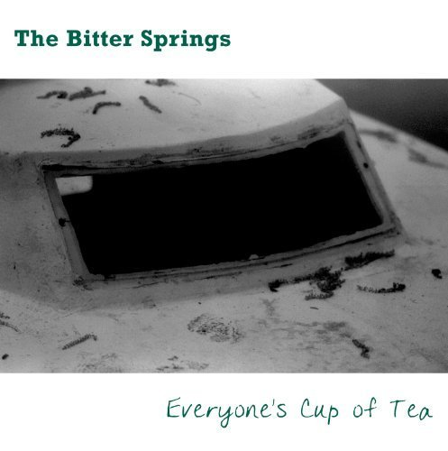 Everyone's Cup of Tea by Bitter Springs
