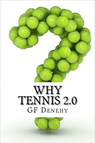 Book Why Tennis 2.0: Stuff nobody else tells you about