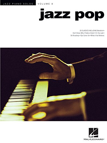 Jazz Pop Songbook: Jazz Piano Solos Series Volume 8 (Jazz Piano Solos (Numbered))