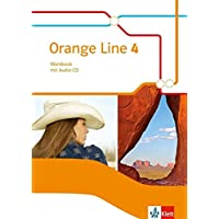 Orange Line 4: Workbook mit Audio-CD Klasse 8 (Orange Line. Ausgabe ab 2014)