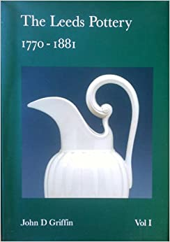 The Leeds Pottery 1770-1881