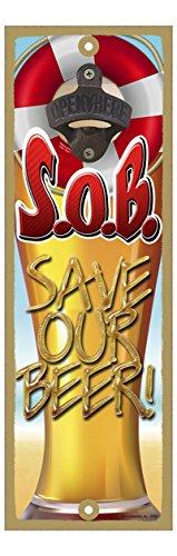 Life Ring Around Bottle Opener 5 x 15 Bottle Opener Plaque Sign SJT ENTERPRISES Save Our Beer S.O.B INC Beer Glass SJT07457