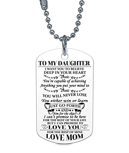 to My Daughter I Want You to Believe Love Mom Dog Tag Military Air Force Navy Coast Guard Necklace Ball Chain Gift for Best Daughter Birthday Graduation Stainless Steel