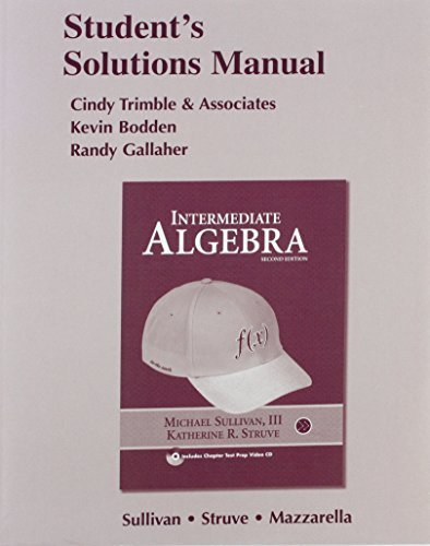 Student Solutions Manual for Intermediate Algebra 2nd Revised edition by Sullivan, Michael, Struve, Katherine R. (2009) Paperback