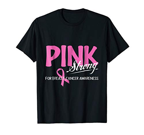 (Pink Strong For Breast Cancer Awareness Pink)