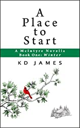 A Place to Start, A McIntyre Novella: Book One: Winter