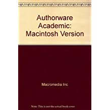 Authorware Academic: Version 3.5 for Power Macintosh and Macintosh