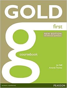 Gold First New Edition Coursebook por Jan Bell epub