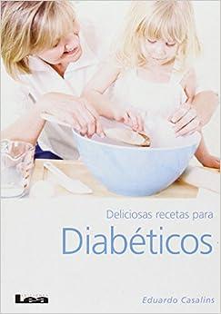 Deliciosas Recetas Para Diabeticos 2 Ed