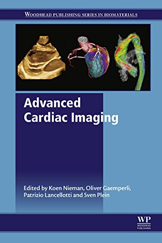 Advanced Cardiac Imaging: Techniques and Applications (Woodhead Publishing Series in Biomaterials) Pdf