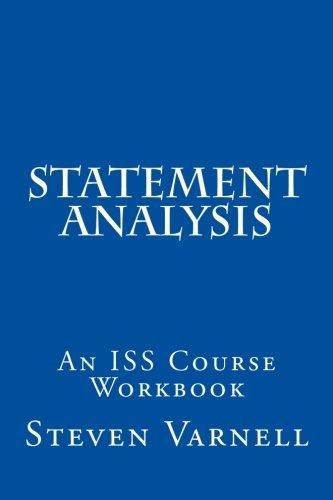 Statement Analysis: An ISS Course Workbook