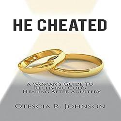 He Cheated