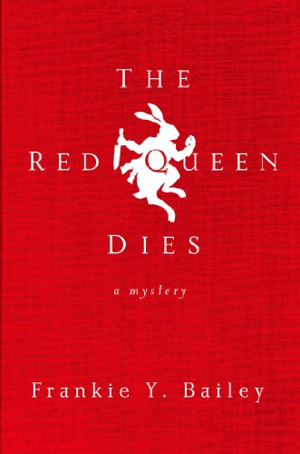 The Red Queen Dies: A Mystery (Detective Hannah - Bailey Queen