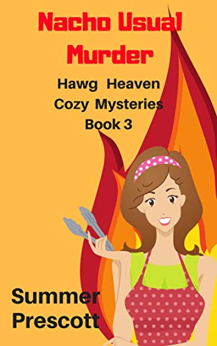 Bars Alabaster - Nacho Usual Murder (Hawg Heaven Cozy Mysteries Book 3)