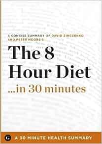 8 hour diet david zinczenko