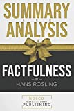 img - for Summary and Analysis of Factfulness by Hans Rosling book / textbook / text book