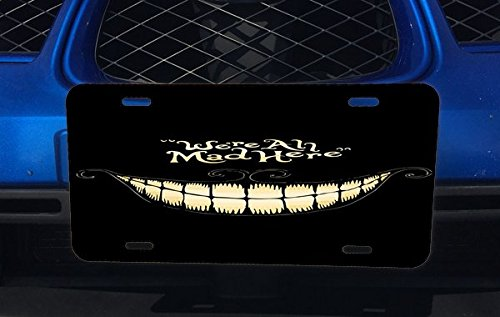 Trendy Accessories We're All Mad Here Cheshire Cat Smile Design Pattern Print Aluminum License Plate for Car Truck - Cat Plate Cheshire License