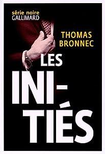 vignette de 'Les initiés (Thomas Bronnec)'